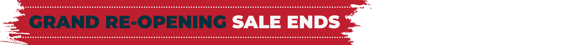 Re-opening Sale Ends Sunday